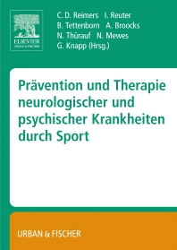 Prävention und Therapie neurologischer und psychischer Krankheiten durch Sport - 1st Edition - ISBN: 9783437316104, 9783437316111