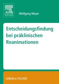 Entscheidungsfindung bei präklinischen Reanimationen - 1st Edition - ISBN: 9783437316166, 9783437316173