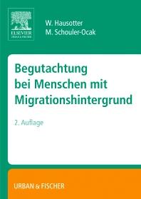 Begutachtung bei Menschen mit Migrationshintergrund - 2nd Edition - ISBN: 9783437316241, 9783437316258