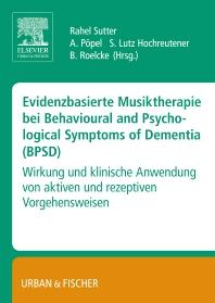 Cover image for Evidenzbasierte Musiktherapie bei Behavioural and Psychological Symptoms of Dementia (BPSD)