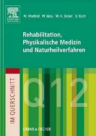 Im Querschnitt - Rehabilitation, Physikalische Medizin und Naturheilverfahren - 1st Edition - ISBN: 9783437411786, 9783437594724
