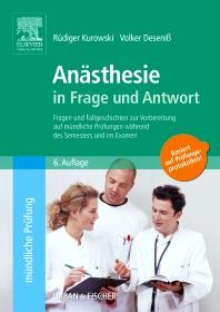 Anästhesie in Frage und Antwort - 6th Edition - ISBN: 9783437412394, 9783437596100