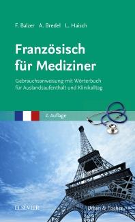 Französisch für Mediziner - 2nd Edition - ISBN: 9783437412783, 9783437597763