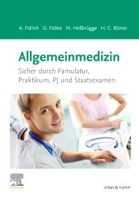Allgemeinmedizin - 1st Edition - ISBN: 9783437415647, 9783437096846