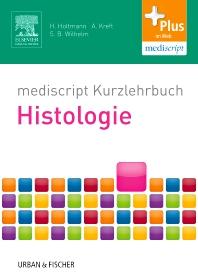 mediscript Kurzlehrbuch Histologie - 1st Edition - ISBN: 9783437417139, 9783437293207