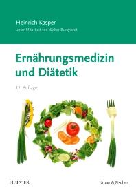 Ernährungsmedizin und Diätetik - 12th Edition - ISBN: 9783437420139, 9783437168338
