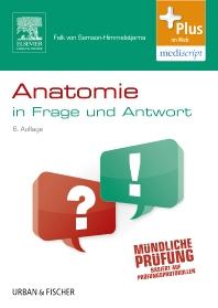 Anatomie in Frage und Antwort - 6th Edition - ISBN: 9783437420948, 9783437168420