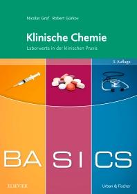 BASICS Klinische Chemie - 3rd Edition - ISBN: 9783437422584, 9783437591785