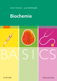 BASICS Biochemie - 1st Edition - ISBN: 9783437423864, 9783437590047