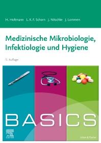 Cover image for BASICS Medizinische Mikrobiologie, Infektiologie und Hygiene