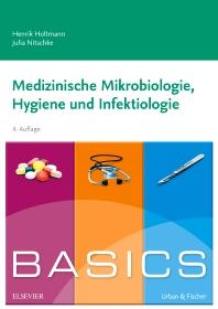 Cover image for BASICS Medizinische Mikrobiologie, Hygiene und Infektiologie