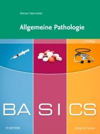 Cover image for BASICS Allgemeine Pathologie