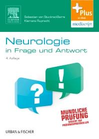 Neurologie in Frage und Antwort - 4th Edition - ISBN: 9783437425738, 9783437168703