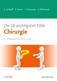 Cover image for Die 50 wichtigsten Fälle Chirurgie