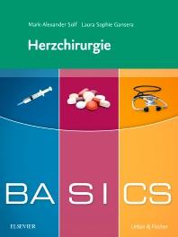 BASICS Herzchirurgie - 1st Edition - ISBN: 9783437427060, 9783437591839