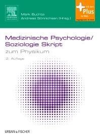 Medizinische Psychologie/Soziologie Skript - 2nd Edition - ISBN: 9783437430329, 9783437294211