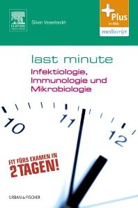 Last Minute Infektiologie, Immunologie und Mikrobiologie - 1st Edition - ISBN: 9783437430626, 9783437169458