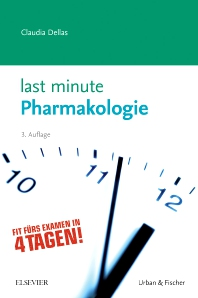 Last Minute Pharmakologie - 3rd Edition - ISBN: 9783437430848, 9783437181566