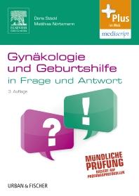 Gynäkologie und Geburtshilfe in Frage und Antwort - 3rd Edition - ISBN: 9783437431623, 9783437296345