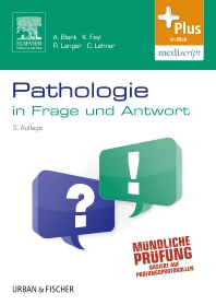 Pathologie in Frage und Antwort - 3rd Edition - ISBN: 9783437432620, 9783437292880