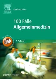100 Fälle Allgemeinmedizin - 2nd Edition - ISBN: 9783437435720, 9783437596872