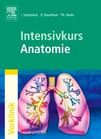 Intensivkurs Anatomie - 1st Edition - ISBN: 9783437436703, 9783437595974