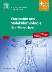 Biochemie und Molekularbiologie des Menschen - 1st Edition - ISBN: 9783437436901, 9783437296413
