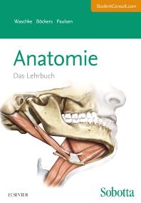 Sobotta Lehrbuch Anatomie - 1st Edition - ISBN: 9783437440809, 9783437169410