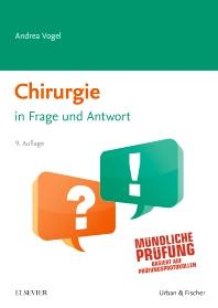 Chirurgie in Frage und Antwort - 9th Edition - ISBN: 9783437445705, 9783437098314