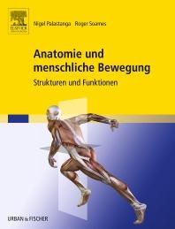Anatomie und menschliche Bewegung - 1st Edition - ISBN: 9783437450129, 9783437293016