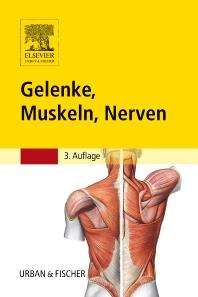 Gelenke, Muskeln, Nerven - 3rd Edition - ISBN: 9783437451782, 9783437592416