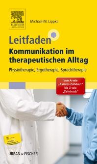 Leitfaden Kommunikation im therapeutischen Alltag - 1st Edition - ISBN: 9783437451829, 9783437298936