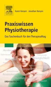 Praxiswissen Physiotherapie - 1st Edition - ISBN: 9783437451911, 9783437296031
