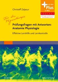 Für die Physiotherapie - Prüfungsfragen mit Antworten: Anatomie Physiologie - 1st Edition - ISBN: 9783437452819, 9783437187490
