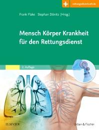 Mensch Körper Krankheit für den Rettungsdienst - 2nd Edition - ISBN: 9783437462023, 9783437183997
