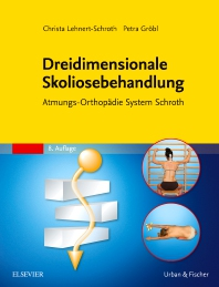 Dreidimensionale Skoliosebehandlung - 8th Edition - ISBN: 9783437464614, 9783437168802