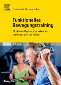 Funktionelles Bewegungstraining - 7th Edition - ISBN: 9783437466731, 9783437592096