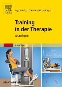 Training in der Therapie - Grundlagen - 4th Edition - ISBN: 9783437475627, 9783437168833