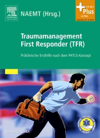 Traumamanagement First Responder (TFR) - 1st Edition - ISBN: 9783437482007, 9783437592430