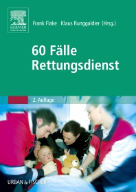 60 Fälle Rettungsdienst - 2nd Edition - ISBN: 9783437482311, 9783437594908