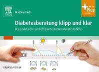 Diabetesberatung klipp und klar - 1st Edition - ISBN: 9783437486609, 9783437594823