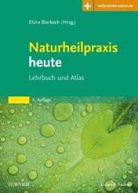 Naturheilpraxis heute - 5th Edition - ISBN: 9783437552441, 9783437168772
