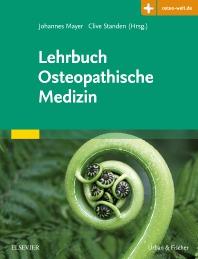 Lehrbuch Osteopathische Medizin - 1st Edition - ISBN: 9783437556340, 9783437296390