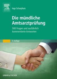 Die mündliche Amtsarztprüfung - 5th Edition - ISBN: 9783437557941, 9783437593017