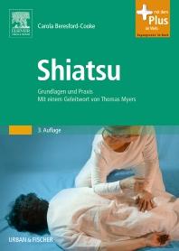 Shiatsu - 3rd Edition - ISBN: 9783437558030, 9783437592201