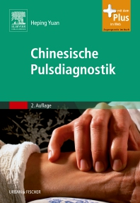Chinesische Pulsdiagnostik - 2nd Edition - ISBN: 9783437560712, 9783437593390