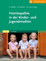 Homöopathie in der Kinder- und Jugendmedizin - 3rd Edition - ISBN: 9783437563133, 9783437169359
