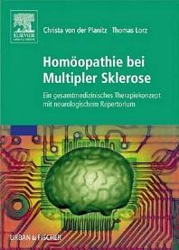 Homöopathie bei Multipler Sklerose - 1st Edition - ISBN: 9783437572500, 9783437592928