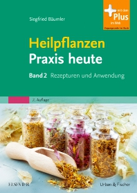 Heilpflanzenpraxis heute - 2nd Edition - ISBN: 9783437572739, 9783437591860