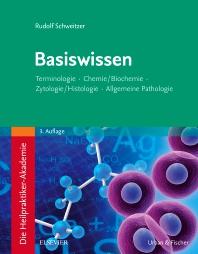 Die Heilpraktiker-Akademie. Basiswissen. - 3rd Edition - ISBN: 9783437580123, 9783437182297